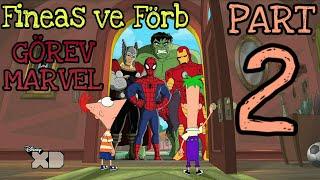 Fineas ve Förb  Görev Marvel Türkçe  Part2