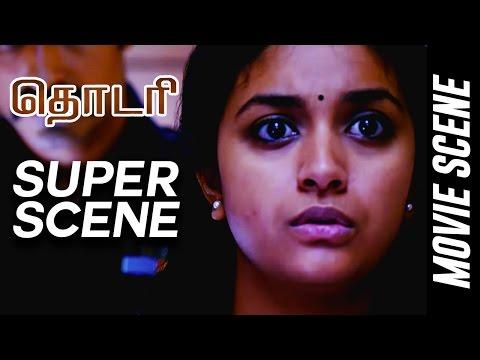 Thodari - Super Scene | Dhanush | Keerthy Suresh | D