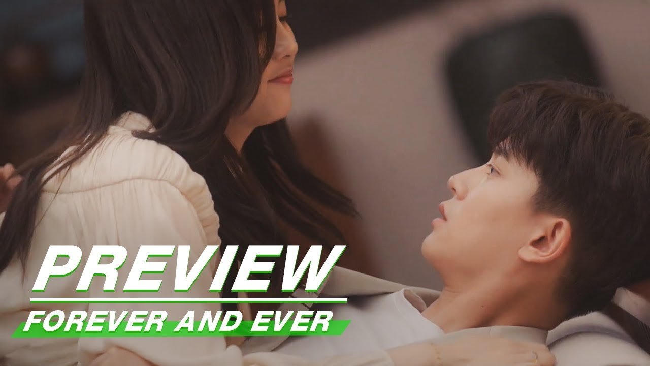 Download Preview: Continue This On The Bed? Shi Yi Chooses The SOFA! | Forever and Ever EP21 | 一生一世 | iQiyi