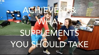 Achieve60 and What Supplements You Should Take | VLOG 11