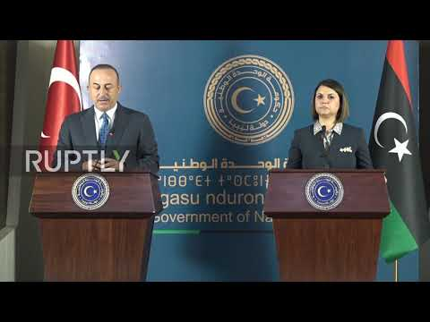 """Libya: FM asks Turkey to """"cooperate"""" in ending presence of foreign forces in country"""