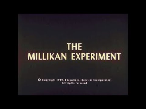 The Millikan Oil Drop Experiment 1959 Educational Documentary WDTVLIVE42 - The Best Documentary Ever