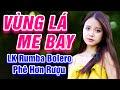 Vùng Lá Me Bay, Người Tình Không Đến - LK Rumba Bolero Trữ Tình Hay Nhất 2021 - Phê Hơn Rượu