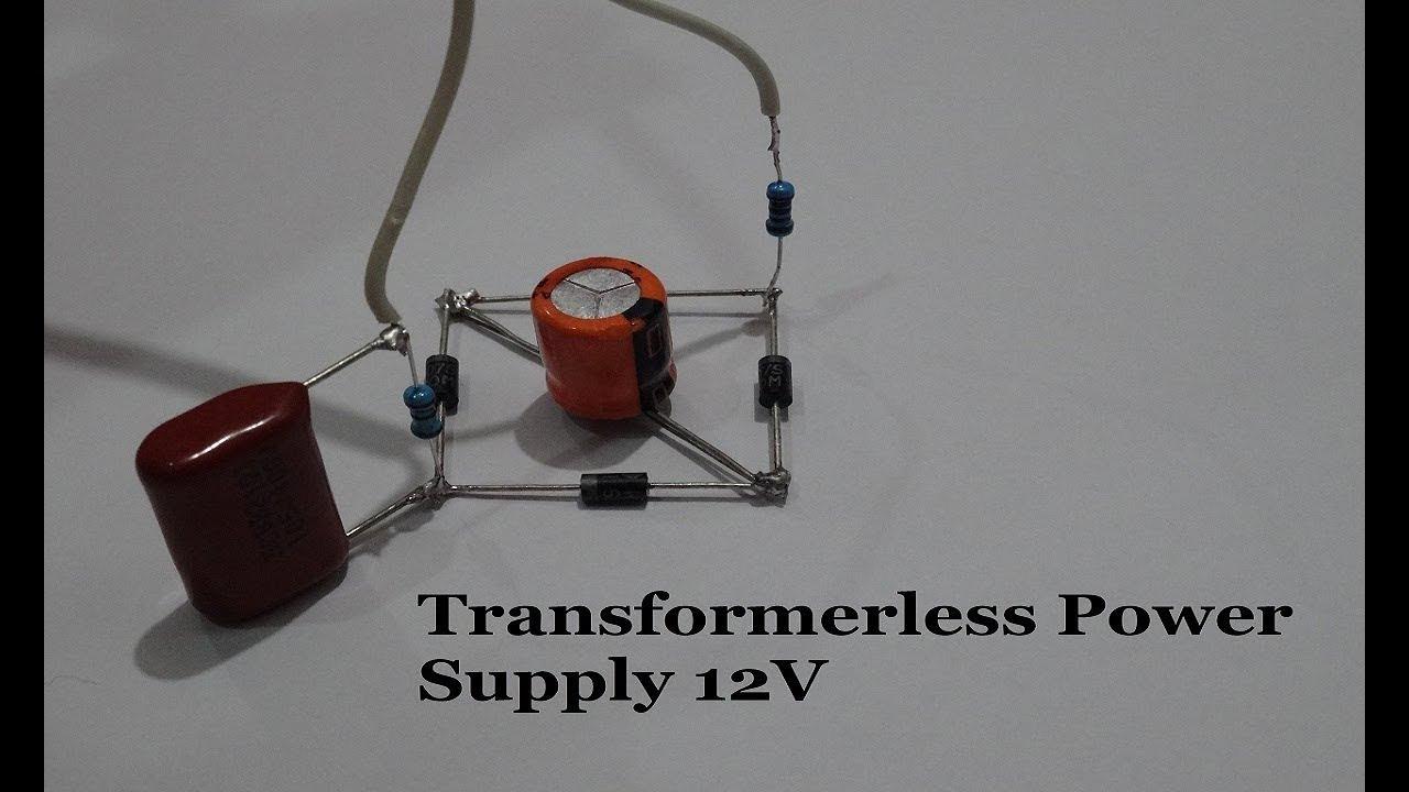 how to make a transformerless power supply 12v power supply withhow to make a transformerless power supply 12v power supply with zener protection