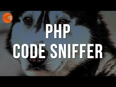 Good Coding Standards - How to use PHP CodeSniffer Tutorial