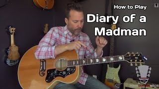 Diary of a Madman - Ozzy Osbourne - Guitar Lesson
