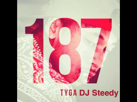 Tyga Love Sosa AcapellaMade  DJSteedyEdged