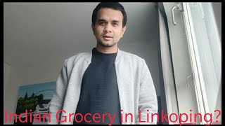 Where to find Indian Grocery items in Linköping - Sweden ?