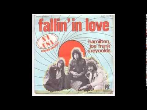 Hamilton, Joe Frank & Reynolds --  Falling In Love