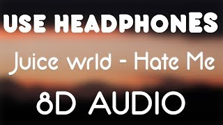 Ellie Goulding & Juice WRLD - Hate Me (8D AUDIO)