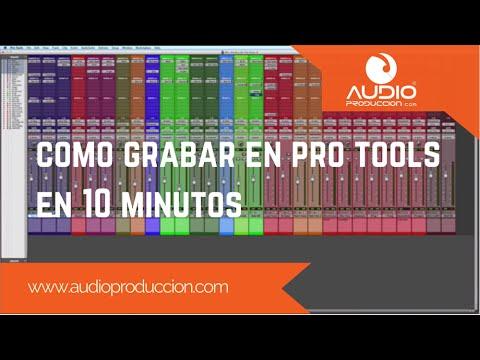 Como Grabar En Pro Tools – En 10 Minutos