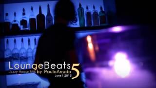 DJ Paulo Arruda - Lounge Beats 5   Deep & Jazz