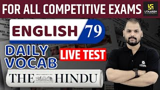 Daily The Hindu Vocab #79 || 19 October 2019 || For All Competitive Exams || By Ravi Sir