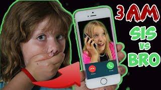 CALLING SIS VS BRO AT 3AM!!! OMG SO CRAZY!!! (Skit)