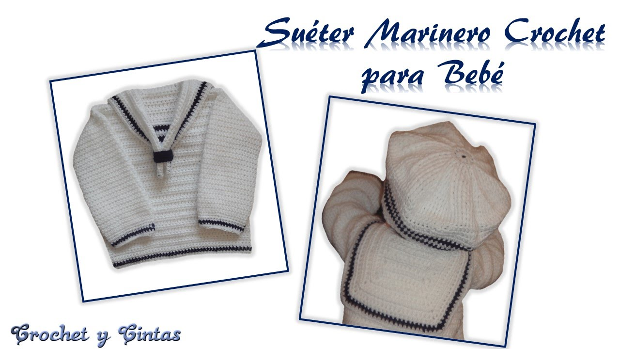 Video Respuesta - Suéter Marinero Crochet para Bebé - YouTube