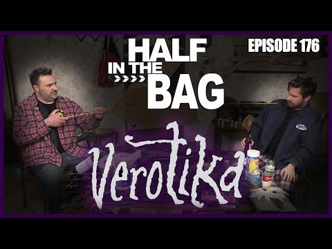 Half In The Bag: Verotika