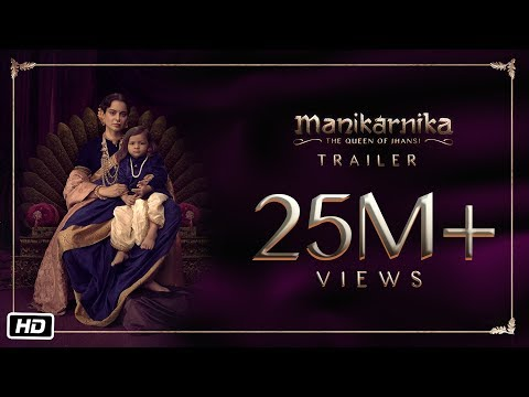 Manikarnika - The Queen Of Jhansi | Official Trailer | Kangana Ranaut | Releasing 25th January