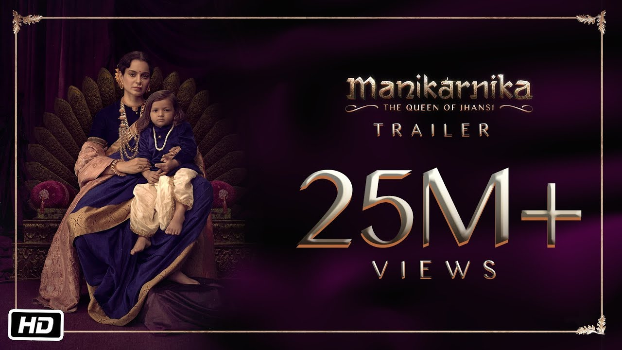 Watch Manikarnika - The Queen Of Jhansi | Official Trailer | Kangana Ranaut | Releasing 25th January