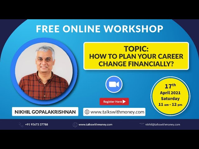 How To Plan Your Career Change Financially- Free Online Financial Workshop