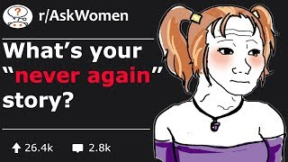 """Women worst life experience that made them say """"never again"""" (r/AskWomen) thumbnail"""