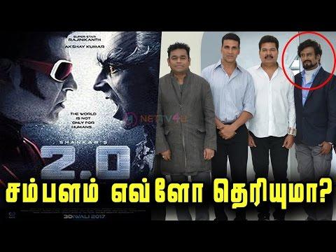 2.0 Actors Salary Revealed   Rajni Paid With Huge Amount   Akshay Kumar   Shankar   A.R. Rahman