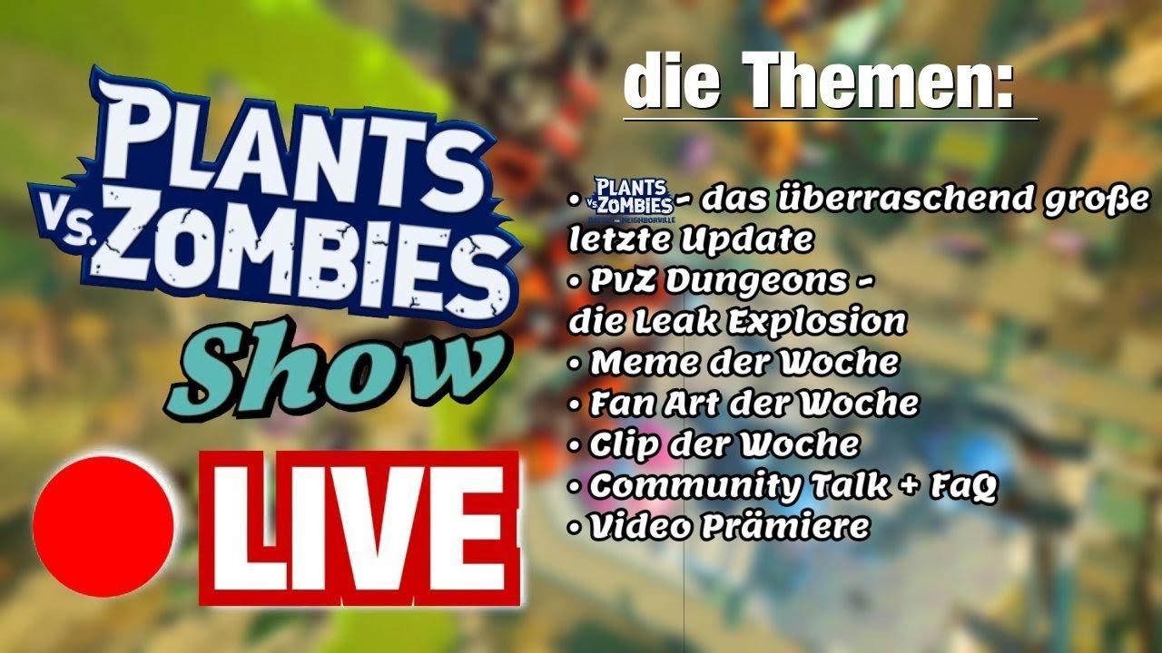 Die große Plants Vs. Zombies Show! | BfN, PvZ Dungeons und Video Prämiere!