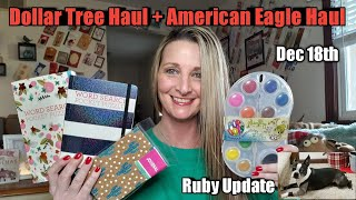 Dollar Tree Haul❣American Eagle Haul❣ Update on Ruby❣Funny clip❣ Dec 18