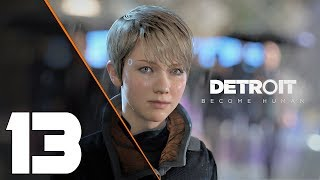 Detroit: Become Human / Part #13 - We are Legion.