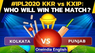 IPL 2020: KKR VS KXIP: Punjab look to keep juggernaut rolling against upbeat Kolkata | Oneindia News