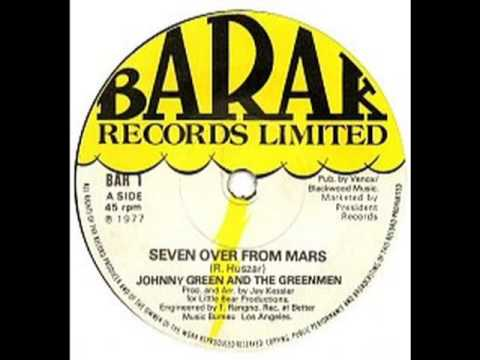 JOHNNY GREEN & THE GREENMEN - Seven Over From Mars - BARAK 1 - UK 1977 Soul Psych Sci-Fi