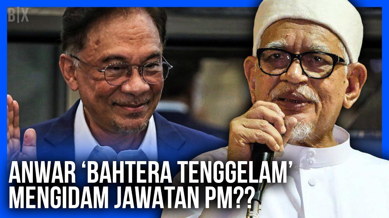 ANWAR UMPAMA 'BAHTERA TENGGELAM' MENGIDAM JAWATAN PM KATA HADI