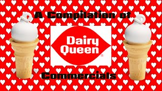 A Compilation of Dairy Queen Commercials(New)