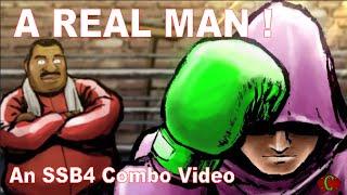 """ A REAL MAN ! "" : An SSB4 Little Mac combo video , by Akhous"
