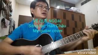 Về quê ngoại - Guitar cover