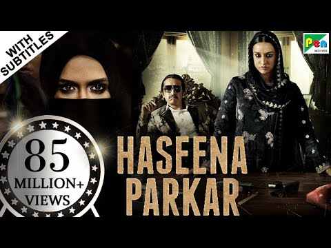 Haseena Parkar Full Movie HD 1080p   Shraddha Kapoor, Siddhanth Kapoor, Apoorva   Bollywood Movie
