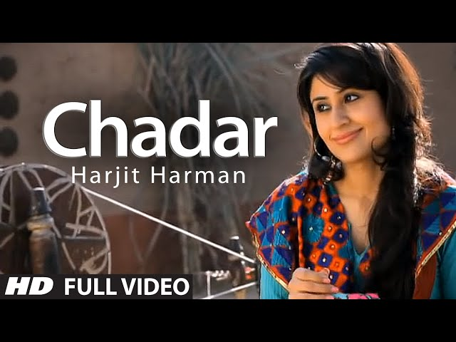 Harjit Harman: Chadar Full Video Song | Jhanjar | Hit Punjabi Song