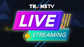 LIVE | TRANS TV LIVE STREAMING
