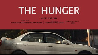 The Hunger | Horror | Tamil Short Film | by Kutty Karthick