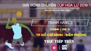Trực tiếp: Tp Hồ Chí Minh vs Biên Phòng | Bóng chuyền Hoa Lư 2019 - Trận tranh hạng 3 (tiếp tục) thumbnail