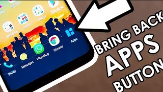 How to Bring Back the Apps Button on Samsung Galaxy S9