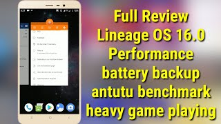 Lineage os 16.0: full review with heavy games and testing antutu benchmark