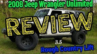 Jeep Wrangler Unlimited Rough Country 3.5 lift Review. (Not a Mall Crawler Review)