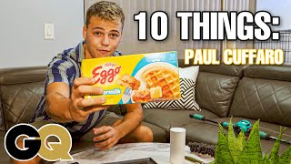 10 Things Paul Cuffaro Can't Live Without...