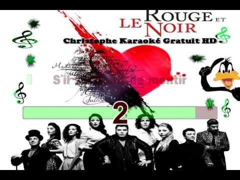 Rouge et le Noir   Les maudits mots d amour Karaoké