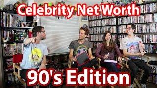 Celebrity Net Worth: 90's Edition