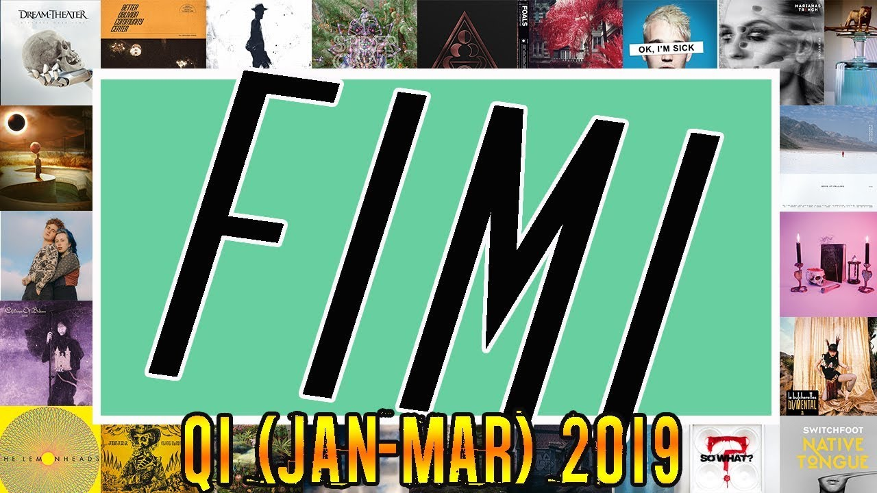 FIMI!: 40 Albums Reviewed in 40 Minutes (Q1 2019) || The Rock Critic