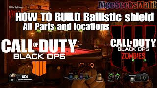 DEAD OF THE NIGHT: Ballistic Shield All Parts Location Call Of Duty Black Ops 4 Zombies