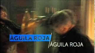 Águila Roja Promo Temporada 9