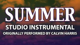 Summer (Cover Instrumental) [In the Style of Calvin Harris]