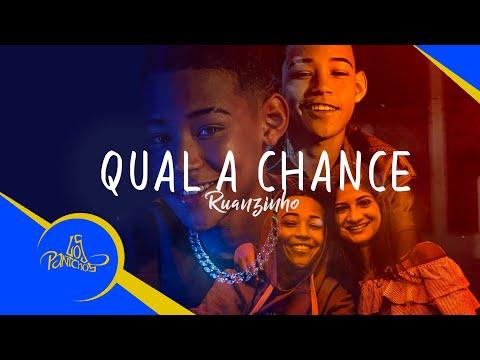 ruanzinho---qual-a-chance-(videoclipe-oficial)